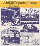 Readings in African Popular Culture