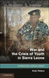 War and the Crisis of Youth n Sierra Leone